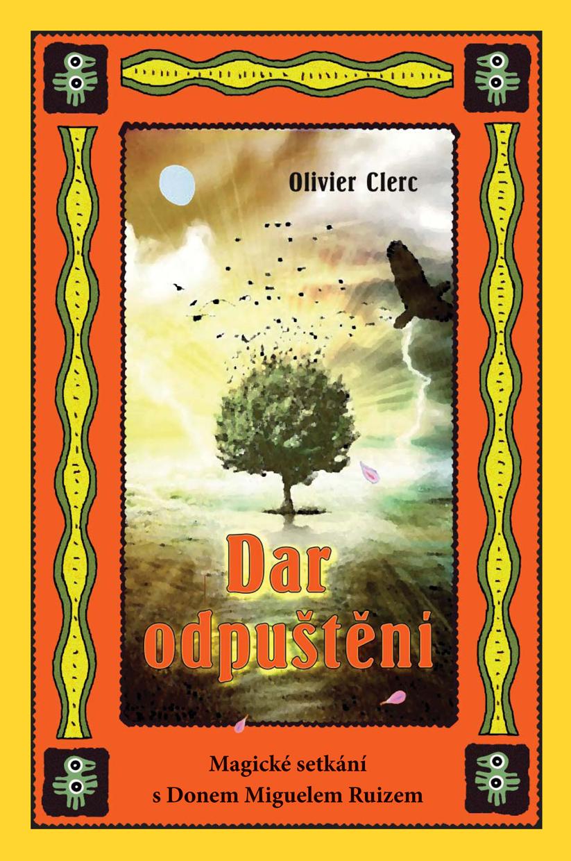 Dar odpuštění-Olivier Clerc